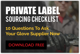 private label sourcing checklist. 10 questions to ask your glove supplier now